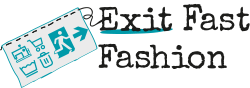 Exit Fast Fashion